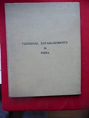 Viceregal Establishements in India