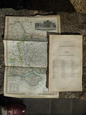 Directory of Hampshire with Folding Coloured Map. The 1844 Edition of Pigot & Co's National and C...