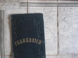 General Karte Von Frankreich Herausgegeben Von Dem Geographischen Institute Zu Weimar 1857. ...