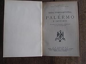 Guida Storico-Artistica Di Palermo e Dintorni Illustrata Da Numerose Fotoincisioni e Piante ...