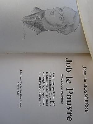 JOB LE PAUVRE. With English Translation. Avec Un Portrait Par Wyndham Lewis - Traduction Des Poemes...