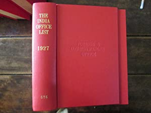 The India Office List for 1927 Compiled from Official Records By Direction of the Secretary of ...