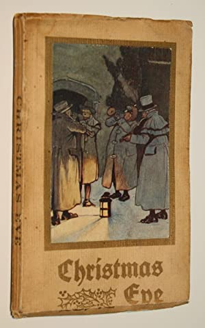 Christmas Eve: Selections By Washington Irving; Pictured in Colour By Cecil Aldin