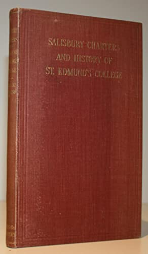 Salisbury Charters and History of St. Edmund's College