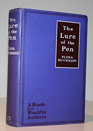 The Lure of the Pen: A Book for Would-be Authors