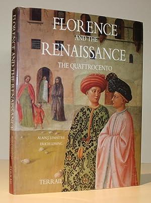 Florence and the Renaissance: The Quattrocento: Lemaitre, Alain J.