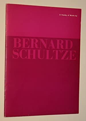 A Variety of Works By Bernard Schultze