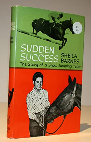 Sudden Success: The Story of a Show Jumping Team