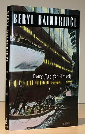 Every Man for Himself (Signed Copy with: Bainbridge, Beryl