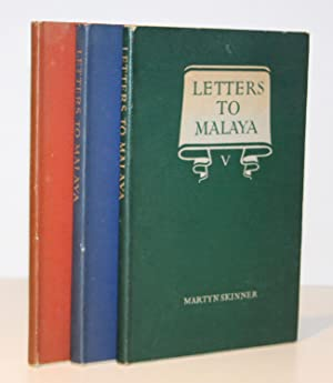 Letters to Malaya I, II, III, IV & V in Three Volumes: Written from England to Alexander Nowell M...
