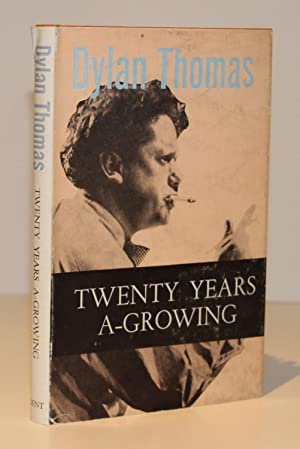 Twenty Years A-Growing (First Edition)
