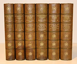 The Poems of Algernon Charles Swinburne (First Edition: Complete in Six Volumes)