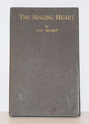 The Singing Heart: Illustrated with Photographs by the Author (May Belben's Copy)