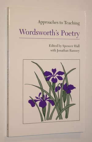 Approaches to Teaching: Wordsworth's Poetry