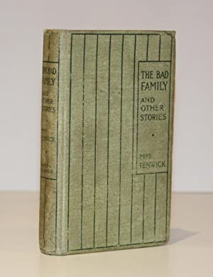 The Bad Family; and Other Stories (First Edition)