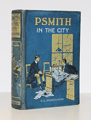 Psmith in the City: A Sequel to