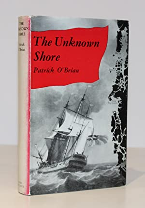 The Unknown Shore (First Edition)