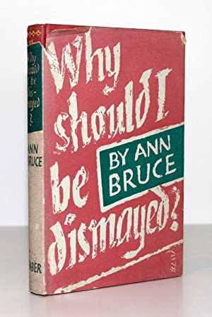 Why Should I Be Dismayed?