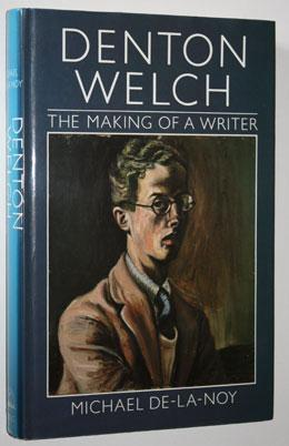 Denton Welch: The Making of a Writer