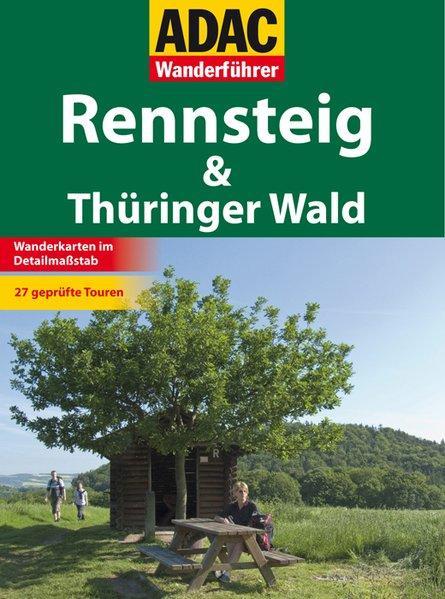 ADAC Wanderführer: Rennsteig & Thüringer Wald