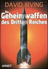 Die Geheimwaffen des Dritten Reiches.: David Irving