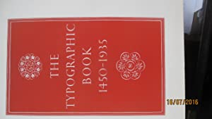 The Typographic Book 1450-1935 - A Study: MORISON Stanley &