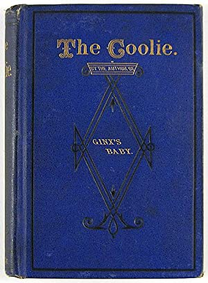 The Coolie. His Rights and Wrongs: CHINESE IN AMERICA. JENKINS (Edward)