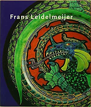 FRANS LEIDELMEIJER 25 Years a Champion of Dutch Decorative Art from the 1880-1940 period. By Titus ...