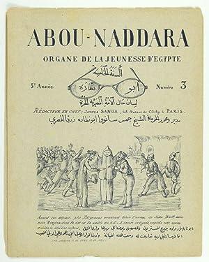 Abou-Naddara (Flûtiste, Clarinette, Charmeur). Organe de la Jeunesse d'Egypte: ARABIC ...