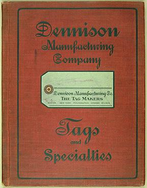 Dennison Manufacturing Co. Stationers Catalogue.: Trade Catalogue.