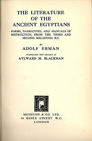 Literature of the Ancient Egyptians; Poems, Narratives,: Erman, Adolf