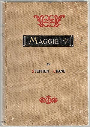 Maggie; A Girl of the Streets: Crane, Stephen