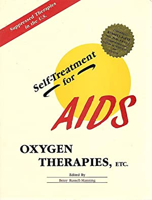 Self-Treatment for Aids; Oxygen Therapies, Etc.