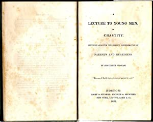 Lecture to Young Men on Chastity; Intended: Graham, Sylvester