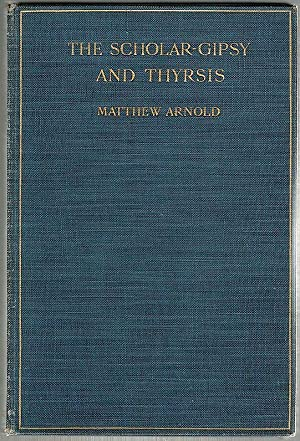 matthew arnold s the scholar gypsy The present edition of the poetical works of matthew arnold is enriched by the addition of all of  among them sohrab and rustum and the scholar gypsy.