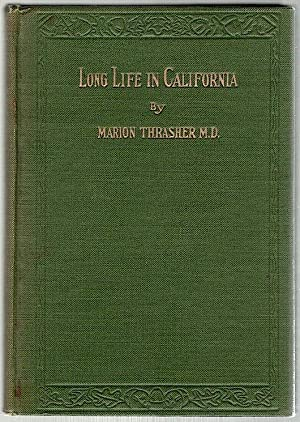 Long Life in California