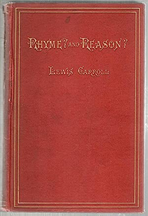 Rhyme? and Reason: Carroll, Lewis