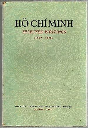 Selected Writings; 1920-1969: Ho Chi Minh
