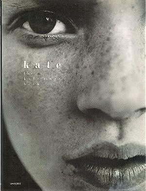 Kate; The Kate Moss Book: Moss, Kate