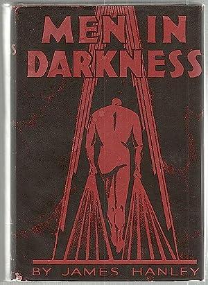 Men in Darkness; Five Stories: Hanley, James