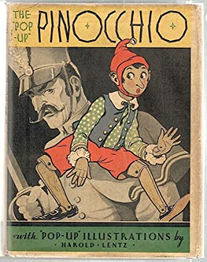 Pop-Up Pinocchio; Being the Life and Adventures of a Wooden Boy Who Finally Became a Real Boy