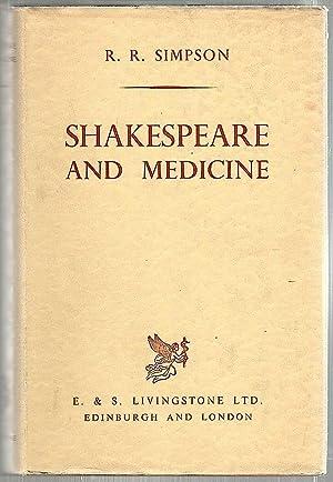 Shakespeare and Medicine: Simpson, R. R.