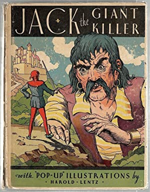 Jack the Giant Killer; Including Jack and the Beanstalk, Little Red Ridinghood, Sleeping Beauty