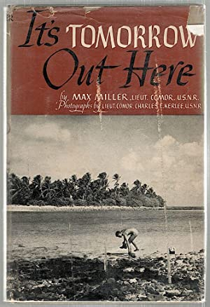 It's Tomorrow Out Here: Miller, Max