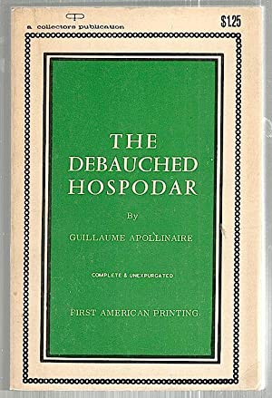 Debauched Hospodar: Apollinaire, Guillaume