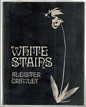 White Stains: Crowley, Aleister