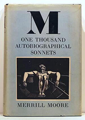 M; One Thousand Autobiographical Sonnets: Moore, Merrill