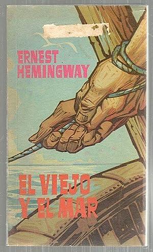 Viejo y el Mar: Hemingway, Ernest