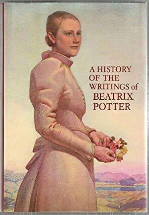 History of the Writings of Beatrix Potter;: Linder, Leslie