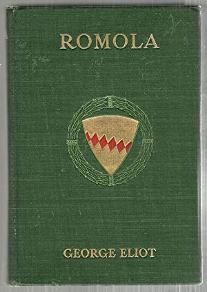 Romola; An Historically Illustrated Edition: Eliot, George